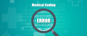 Reasons for Medical Coding Errors that Impact Adversely 1